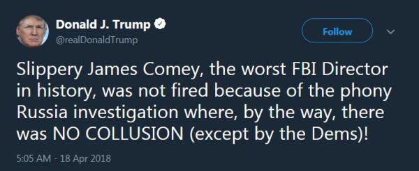 Trump Tweet 2018-April-18 - Slippery James Comey